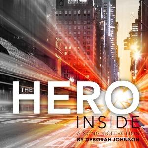 The Hero Inside-Deborah Johnson