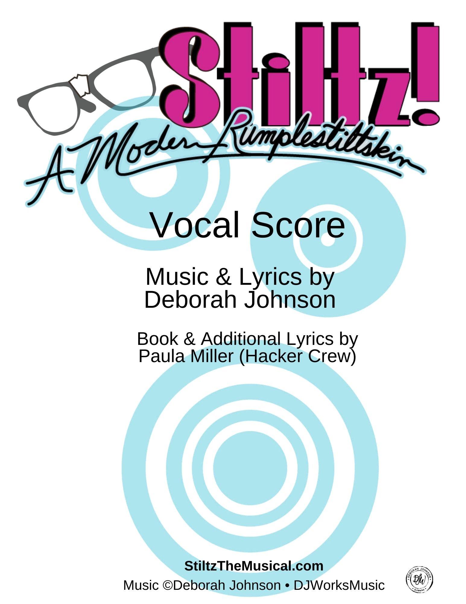 Stiltz Musical Vocal Score-Deborah Johnson
